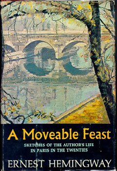 A Moveable Feast, A Moveable Feast, Праздник, который всегда с тобой,