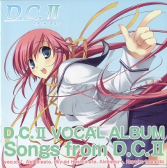 D.C.II ~Da Capo II~ - Vocal Album OST Songs from D.C.II , D.C.II ~Da Capo II~ - Vocal Album OST Songs from D.C.II , Сначала 2 – Вокальный альбом ОСТ Сонг из Сначала 2,