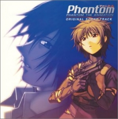 Phantom the Animation OST , Phantom the Animation OST , Фантом Анимация ОСТ,