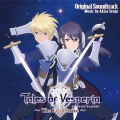 Tales of Vesperia ~The First Strike~: the Animation OST , Tales of Vesperia ~The First Strike~: the Animation OST , Сказания Весперии: Первый Удар: Анимационный ОСТ,