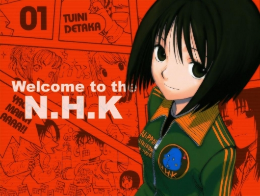 Welcome to NHK Welcome to NHK Welcome to NHK